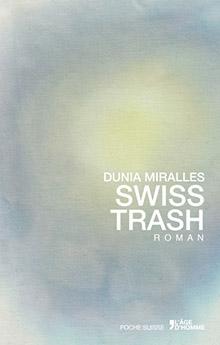 Swiss-Trash Dunia Miralles
